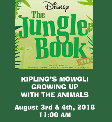 Jungle Book August 3rd & 4th, 2018 Doylestown PA