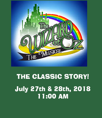 Wizard of Oz The Musical July 27th & 28th, 2018 Doylestown PA