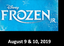 Frozen Jr August 9 & 10, 2019