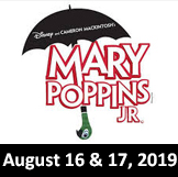 Mary Poppins Jr. August 16 & 17, 2019